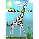 """Adelheid, die Giraffe, die nicht gro� sein willvon """"Bettina Peters"""""""