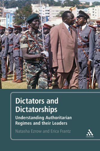 Dictators and Dictatorships: Understanding Authoritarian Regimes...