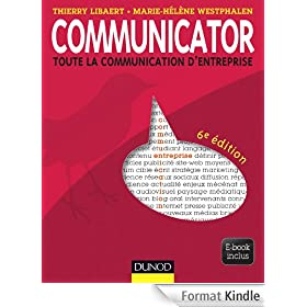 Communicator - 6e �d.:Le guide de la communication d'entreprise - Ebook inclus