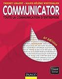 Communicator - 6e �d. : Le guide de la communication d'entreprise - Ebook inclus (Livres en Or)