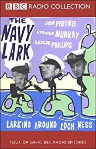 The Navy Lark, Volume 5: Larking Around Loch Ness | [Laurie Wyman, George Evans]