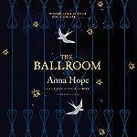 The Ballroom | Anna Hope