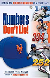 Numbers Don't Lie: Behind the Biggest Numbers in Mets History