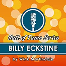 Billy Eckstine Radio/TV Program by Wink Martindale Narrated by Wink Martindale