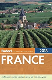 Fodor's France 2013 (Full-color Travel Guide)