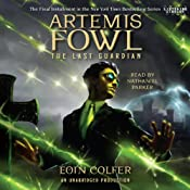 The Last Guardian: Artemis Fowl, Book 8 | Eoin Colfer