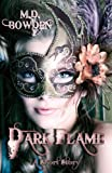 Dark Flame - A Short Story (The Two Vampires Book 5)