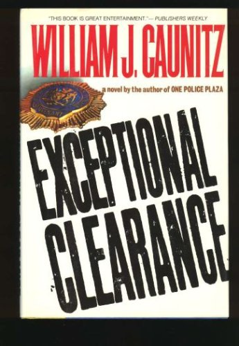 Exceptional Clearance, WILLIAM CAUNITZ