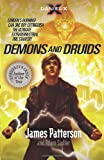 Demons and Druids. James Patterson and Adam Sadler (Daniel X) (0099525275) by Patterson, James