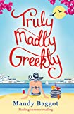 Truly, Madly, Greekly: Sizzling summer reading (English Edition)