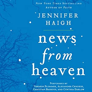 News from Heaven: The Bakerton Stories | [Jennifer Haigh]