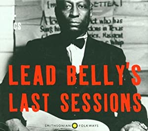 Lead Belly's Last Sessions - 96 Tracks (4CD)