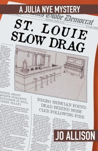 St. Louie Slow Drag (The Julia Nye Mystery Series) (Volume 2) by Jo Allison (2016-04-14) (Slow Jo 04 compare prices)