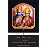 The Ramayana: A Shortened Modern Prose Version of the Indian Epic (Penguin Classics) ~ R. K. Narayan