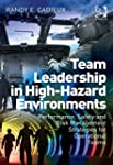 Team Leadership in High-Hazard Enviro...