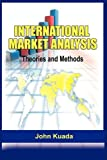 img - for International Market Analysis: Theories and Methods(pb) book / textbook / text book