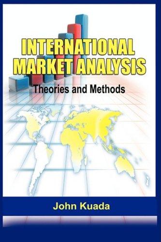 International Market Analysis: Theories and Methods(pb)