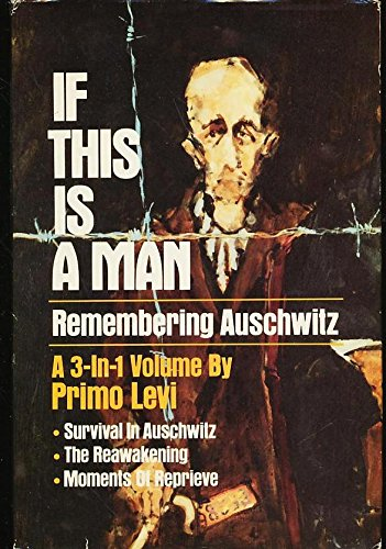 the holocaust memories in survival in auschwitz a book by primo levi Primo levi's survival in auschwitz weather and seasonal change in his book survival in auschwitz primo levi an memories throughout the holocaust.