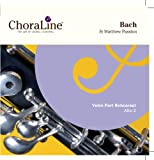 ChoraLine Voice Part Rehearsal Recordings ALTO 2 Voice Part for Bach St Matthew Passion Rehearsal CD