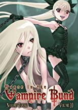 Dance in the Vampire Bund, Volume 10