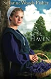 img - for The Haven: A Novel (Stoney Ridge Seasons) (Volume 2) book / textbook / text book