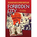 Forbidden City: The Golden Age of Chinese Nightclubs (The Hampton Press Communication Series)