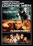 Triple Feature / Asian Action - Donnie Yen (Legend Of The Fist / Flashpoint / Blade Of Kings)