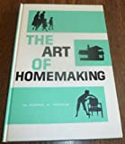img - for The art of homemaking, by Daryl V. Hoole. Illustrated by Dick & Mary Scopes book / textbook / text book