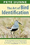 img - for Art of Bird Identification, The: A Straightforward Approach to Putting a Name to the Bird book / textbook / text book