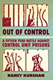 img - for Out of Control: A Fifteen-Year Battle Against Control Unit Prisons book / textbook / text book