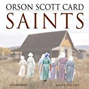 Saints | [Orson Scott Card]