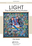 img - for Light - The Physics of the Photon (Series in Optics and Optoelectronics) book / textbook / text book
