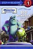 Big Monster, Little Monster (Disney/Pixar Monsters University) (Step into Reading)