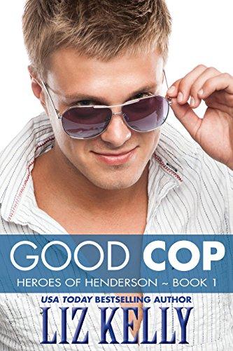 Good Cop: Heroes of Henderson ~ Book 1 PDF
