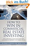 How to Win in Commercial Real Estate...