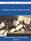 img - for History of the United States - The Original Classic Edition book / textbook / text book