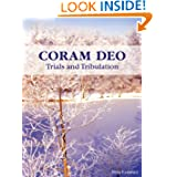 Coram Deo - Trials and Tribulation