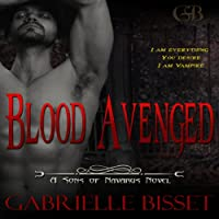 Blood Avenged: Sons of Navarus, Book 1 (       UNABRIDGED) by Gabrielle Bisset Narrated by John Lazaro