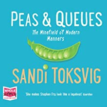 Peas and Queues | Livre audio Auteur(s) : Sandi Toksvig Narrateur(s) : Sandi Toksvig