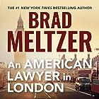 An American Lawyer in London Hörbuch von Brad Meltzer Gesprochen von: Brad Meltzer