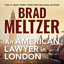An American Lawyer in London Audiobook by Brad Meltzer Narrated by Brad Meltzer