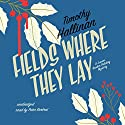 Fields Where They Lay: The Junior Bender Mysteries, Book 6 Audiobook by Timothy Hallinan Narrated by Peter Berkrot
