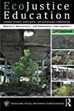 img - for EcoJustice Education: Toward Diverse, Democratic, and Sustainable Communities (Sociocultural, Political, and Historical Studies in Education) by Rebecca A. Martusewicz (2014-09-05) book / textbook / text book