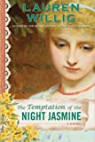 The Temptation of the Night Jasmine (Pink Carnation, Book 5)