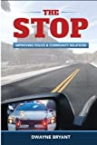 img - for The STOP: Improving Police and Community Relations book / textbook / text book