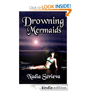 Free Kindle Book: Drowning Mermaids (Sacred Breath, Book 1), by Nadia Scrieva. Publication Date: January 15, 2012