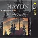 Haydn: String Quartets, Vol. 1 - The Seven Last Words of Christ