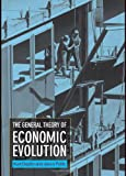 img - for The General Theory of Economic Evolution book / textbook / text book