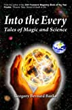 img - for Into the Every: Tales of Magic and Science book / textbook / text book