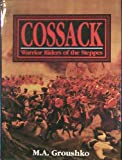 Cossack Warrior Riders of the Steppes